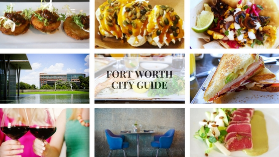 Guide to Fort Worth